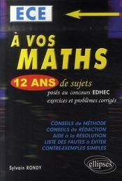 À vos maths ; 12 ans de sujets ; concours EDHEC ECE (1996-2007) - Intérieur - Format classique