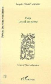 Deja Le Sol Est Seme - Couverture - Format classique