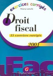 Exercices Coriiges De Droit Fiscal 2001 - Intérieur - Format classique