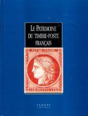 Le Patrimoine Du Timbre-Poste Francais - Couverture - Format classique