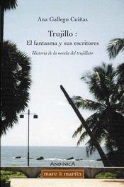 Trujillo : el fanstama y sus escritores - Intérieur - Format classique