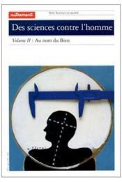 Des Sciences Contre L'Homme - Couverture - Format classique