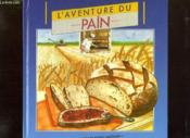 L'Aventure Du Pain - Couverture - Format classique