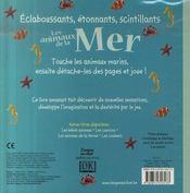 Touche A Tout ; Eclaboussants, Etonnants, Scintillants ; Les Animaux De La Mer - 4ème de couverture - Format classique
