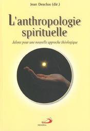 L'anthropologie spirituelle - Intérieur - Format classique