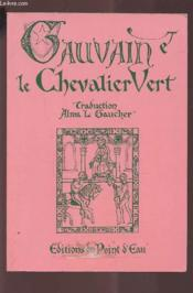 Sir Gawain And The Green Knight Gauvain Et Le Chevalier Vert - Couverture - Format classique