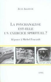 La psychanalyse est-elle un exercice spirituel ? réponse à michel foucault - Intérieur - Format classique