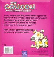 Maxi Coucou ; Formes, Couleurs Et Contraires - 4ème de couverture - Format classique