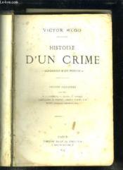 Histoire D Un Crime. Deposition D Un Temoin. - Couverture - Format classique