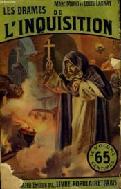 Les Drames De L'Inquisition. Collection Le Livre Populaire. - Couverture - Format classique