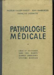 Pathologie Medicale. Tome 1. - Couverture - Format classique