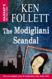 Vente livre :  The Modigliani scandal  - Ken Follett