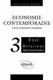 Economie Contemporaine Tome 3 Etat Relations Internationales - Couverture - Format classique