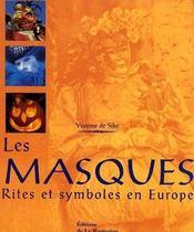 Les Masques ; Rites Et Symboles En Europe - Couverture - Format classique