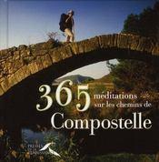 365 méditations sur les chemins de Compostelle - Intérieur - Format classique