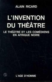 L'Invention Du Theatre - Couverture - Format classique