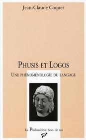 Phusis et logos ; une phénomènologie de langage - Intérieur - Format classique