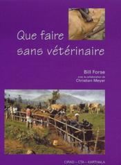 Que faire sans vétérinaire - Couverture - Format classique
