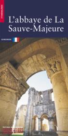 L'Abbaye De La Sauve-Majeure - Couverture - Format classique