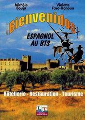 Bienvenidos ; espagnol au BTS ; hôtellerie, restauration, tourisme - Intérieur - Format classique