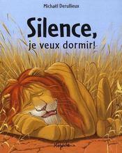 Silence, je veux dormir - Intérieur - Format classique