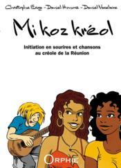 Mi koz kreol ; je parle creole - Couverture - Format classique