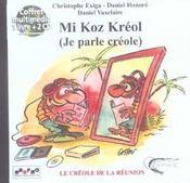 Mi koz kreol ; je parle creole - Intérieur - Format classique