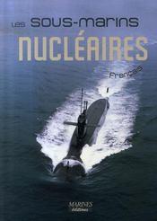 Les sous-marins nucléaires français - Intérieur - Format classique