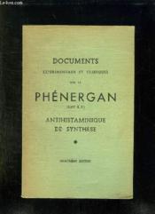 DOCUMENTS EXPERIMENTAUX ET CLINIQUES SUR LE PHENERGAN. ANTIHISTAMINIQUE DE SYNTHESE. 4em EDITION. - Couverture - Format classique
