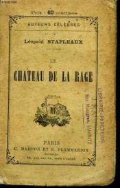 Le Chateau De La Rage. - Couverture - Format classique