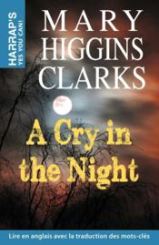 Vente livre :  A cry in the night  - Mary Higgins Clark