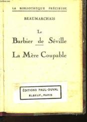 Le Barbier De Seville - La Mere Coupable - Couverture - Format classique