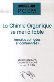 Vente livre :  La chimie organique se met à table ; annales de l'université de Paris VI  - Jullien Fensterbank