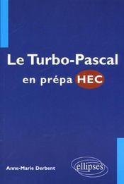 Le Turbo Pascal En Prepa Hec - Intérieur - Format classique