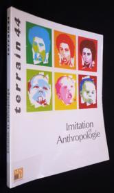 Terrain N.44 ; Imitation Et Anthropologie (édition 2005) - Couverture - Format classique