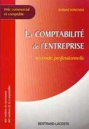 La compta. de l'entreprise 2de prof - Intérieur - Format classique