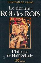 Le Dernier Roi Des Rois ; L'Ethiopie De Haile Selassie - Intérieur - Format classique