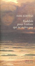 Kaddish Pour L'Enfant Qui Ne Naitra Pas - Intérieur - Format classique