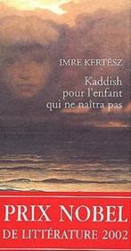 Kaddish Pour L'Enfant Qui Ne Naitra Pas - Couverture - Format classique