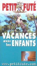 Vacances Avec Les Enfants – Auzias, Dominique ; Labourdette, Jean-Paul – ACHETER OCCASION – 19/05/2004
