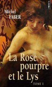 La rose pourpre et le lys t.1 - Couverture - Format classique