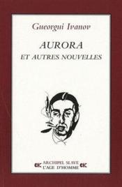 Aurora et autres nouvelles - Couverture - Format classique