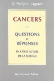 Cancer : questions et réponses en l'état actuel de la science - Couverture - Format classique