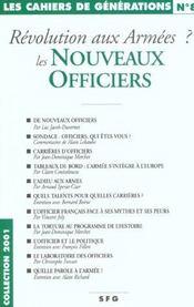 Revolution Aux Armees ; Les Nouveaux Officiers - Intérieur - Format classique