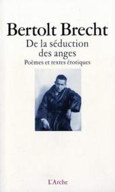 De la seduction des anges. poemes et textes erotiques - Couverture - Format classique