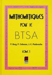 Mathematiques Pour Le Btsa T.1 - Couverture - Format classique