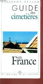 Guide Des Cimetieres En France - Couverture - Format classique