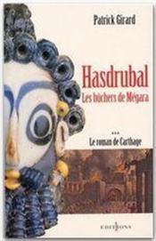 Le roman de Carthage t.3 ; Hasdrubal - les bûchers de Megara - Couverture - Format classique