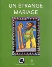 Un Etrange Mariage - Couverture - Format classique