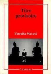 Titre provisoire - Couverture - Format classique